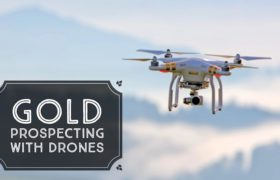 Using Drones to Locate Potential Gold Prospecting Locations - How to