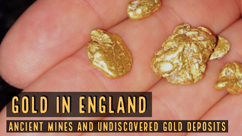 Finding Gold in England - How to Find Gold Nuggets